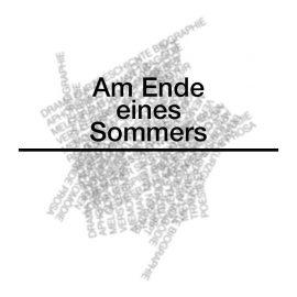 AM ENDE EINES SOMMERS