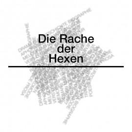 DIE RACHE DER HEXE